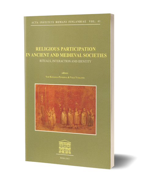Religious partecipation in ancient and medieval societies. Rituals, interaction and identity