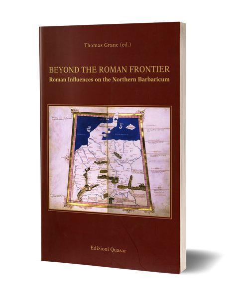 Beyond the Roman Frontier. Roman Influences on the Northern Barbaricum