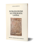 Introduzione all'epigrafia latina