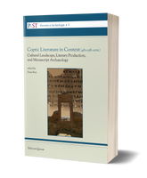 Coptic Literature in Context (4th-13th cent.). Cultural Landscape, Literary Production, and Manuscript Archaeology