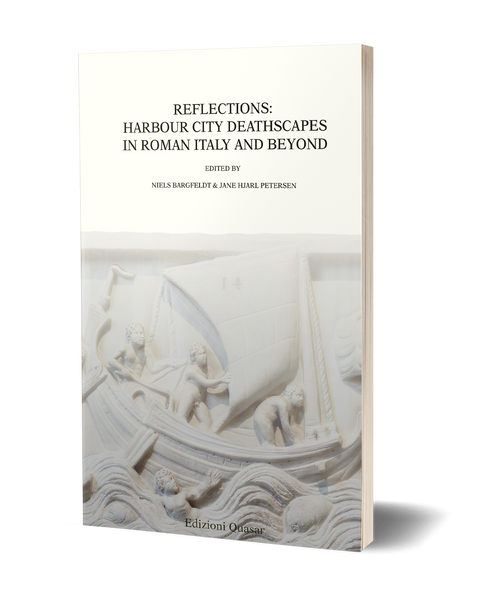 Reflections: Harbour City Deathscapes in Roman Italy and Beyond