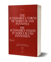 The Autonomous Towns of Noricum and Pannonia - NORICUM - Die Autonomen Städte in Noricum und Pannonien - NORICUM