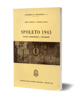 Spoleto 1943 - Ricordi, testimonianze e documenti
