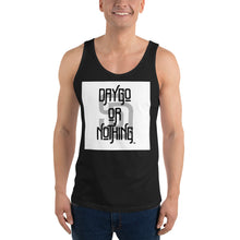 Load image into Gallery viewer, Daygo Or Nothing Tank Top
