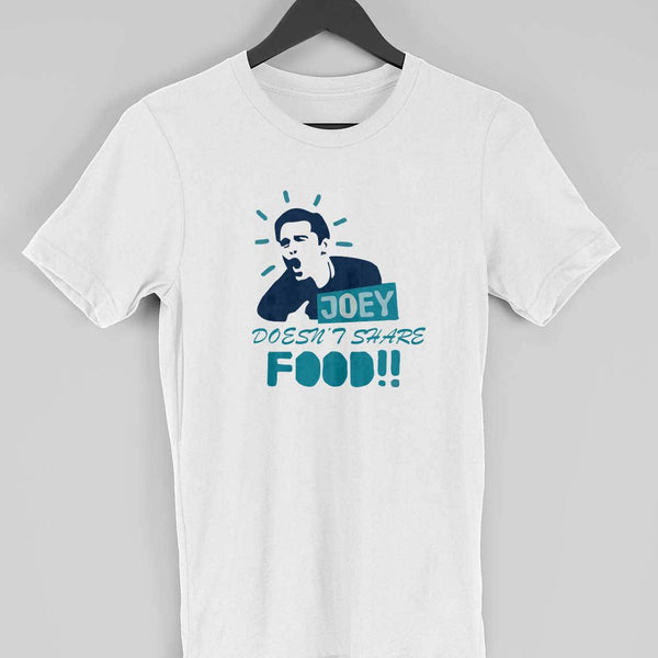 Joey doesn't share food! Half Sleeve T-shirts for Men from SuprCrowd - SuprCrowd