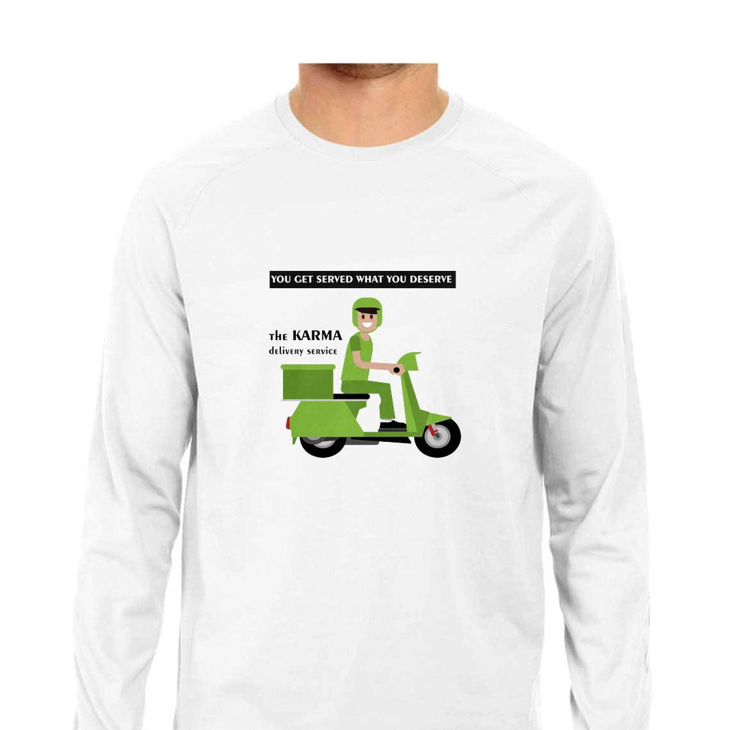 You get served what you deserve Full Sleeve T-shirts for Men from SuprCrowd - SuprCrowd