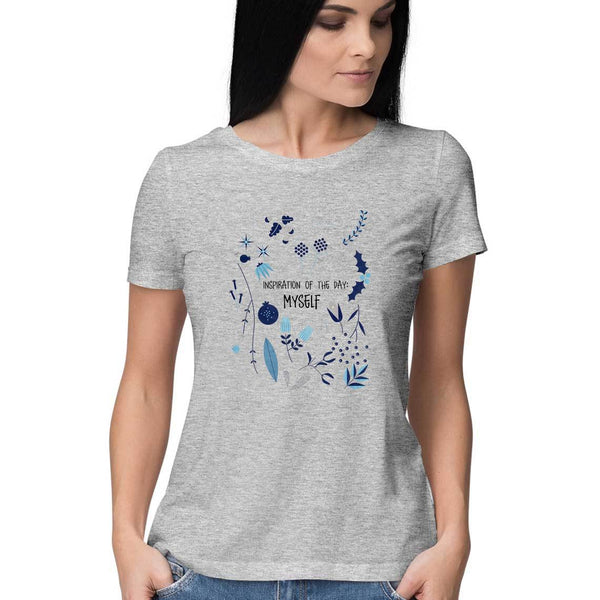 Inspiration of the Day- Myself (Blue) Round Neck T-shirts for Women from SuprCrowd - SuprCrowd