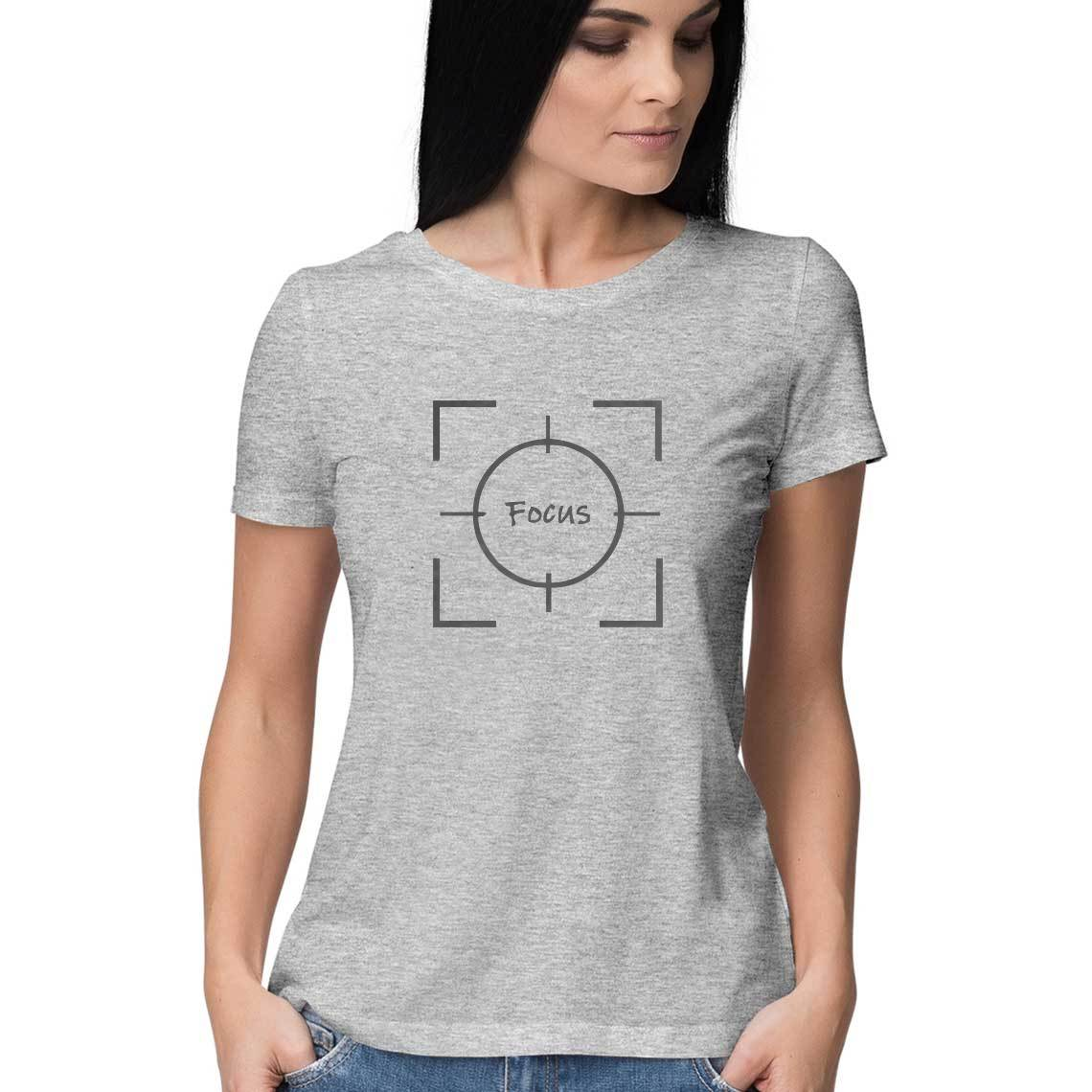 Focus Round neck T-Shirts for Women - SuprCrowd