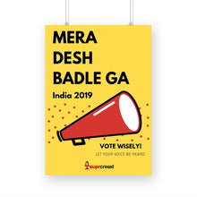 Load image into Gallery viewer, Mera Desh Badlega 2019 Posters - SuprCrowd