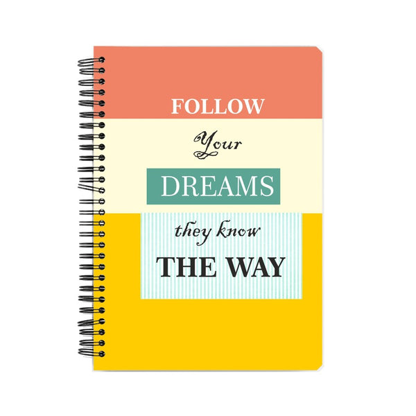 Follow you Dreams Suprcrowd A5 Unruled Notebook - SuprCrowd