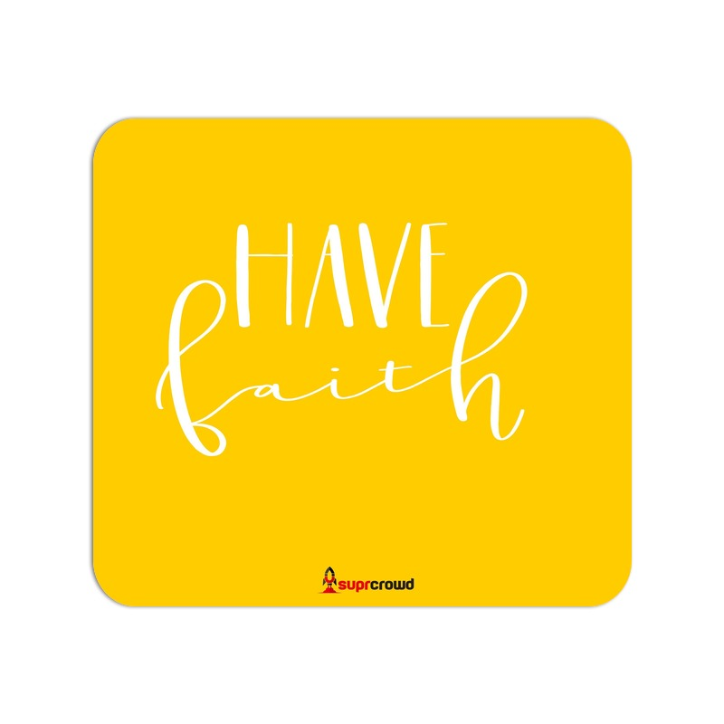 Have Faith Mouse Pads - SuprCrowd