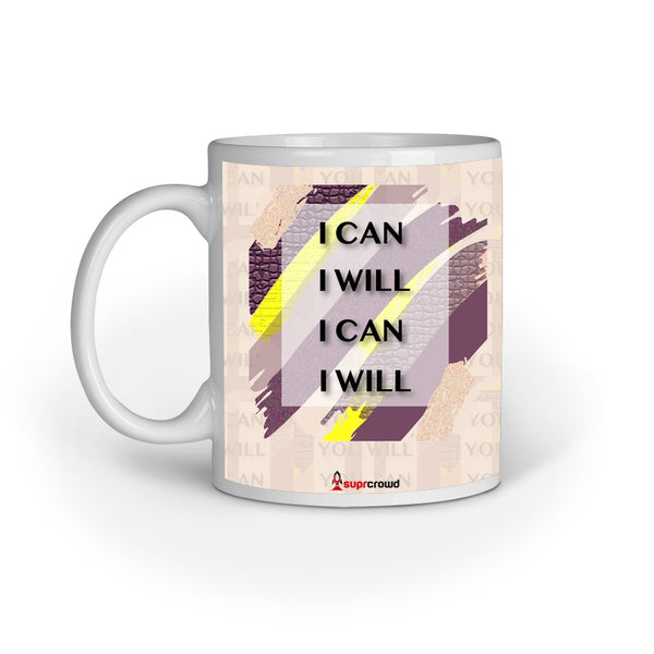 SUPRCROWD- I CAN I WILL MUG - SuprCrowd