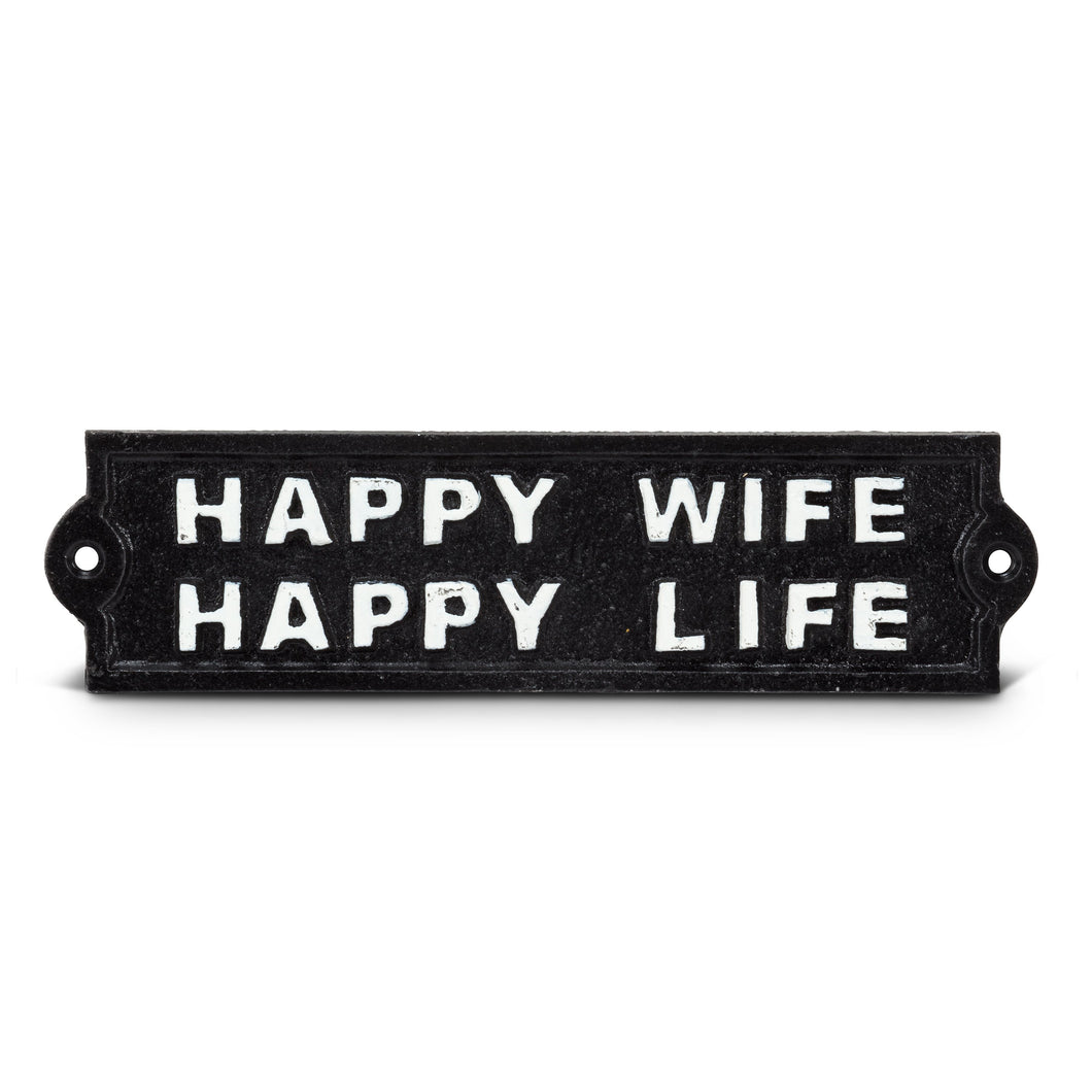 Sign-Happy Wife, Happy Life