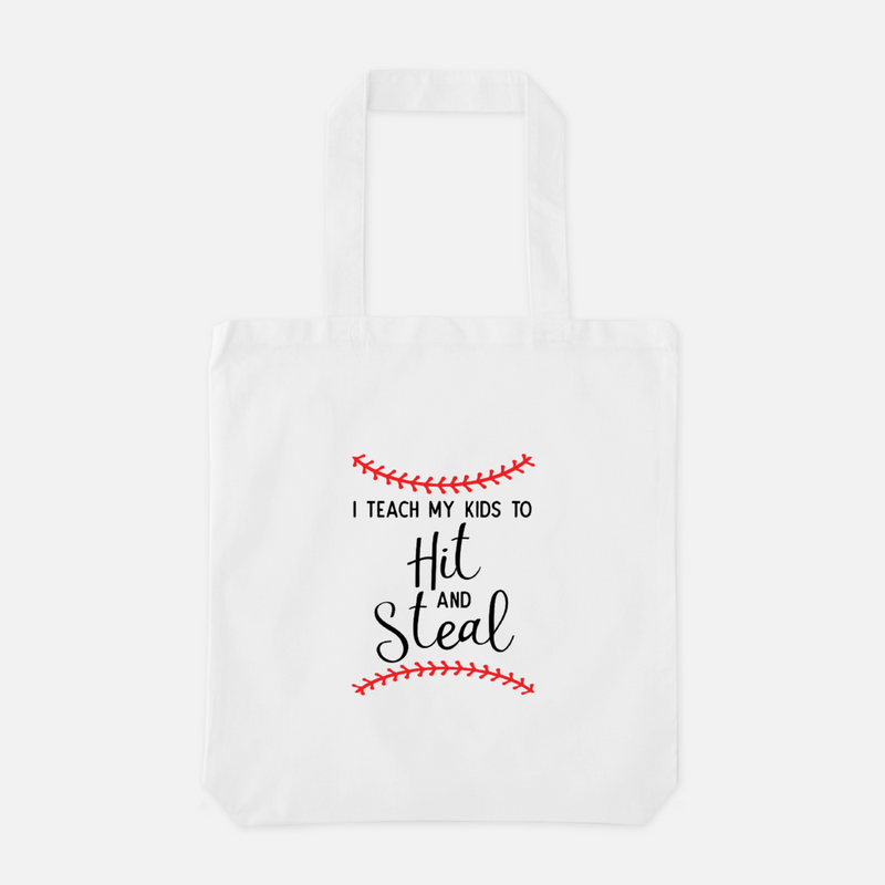Baseball - I teach my kids to hit and steal - Tote Bag