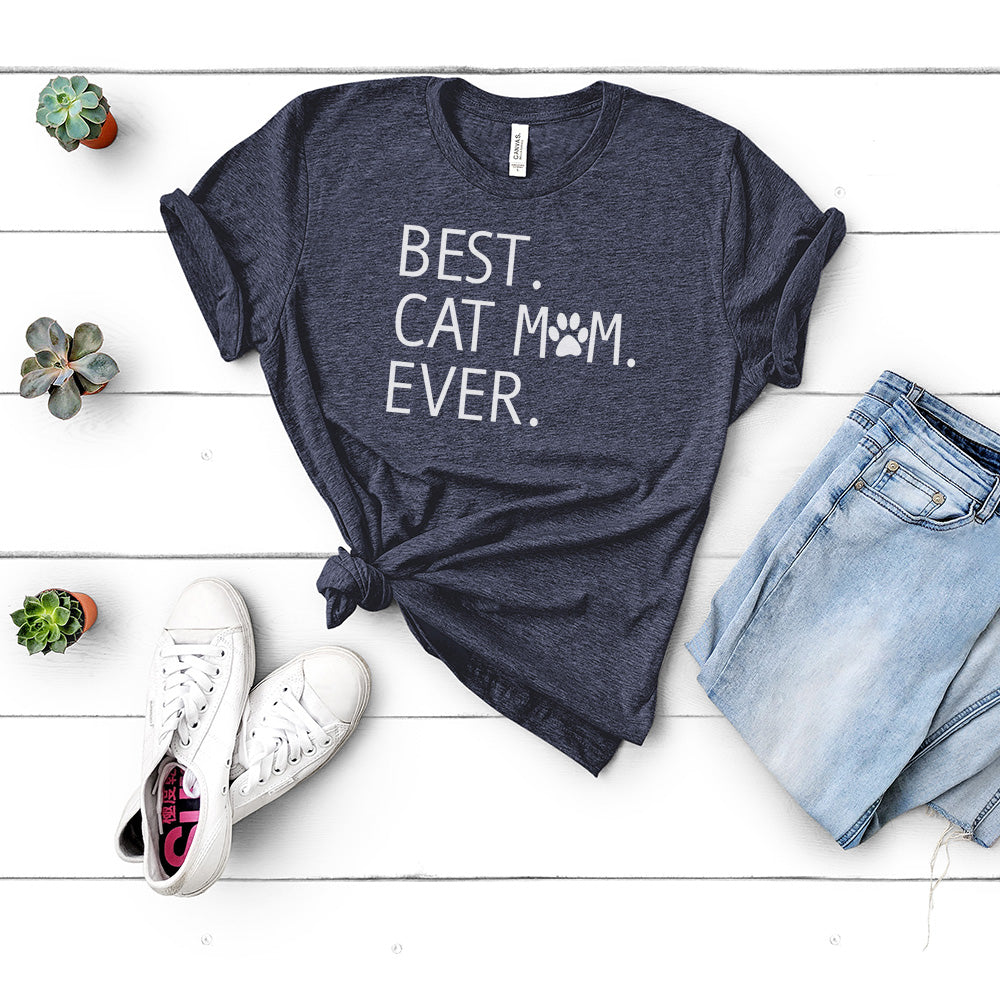 Best. Cat Mom. Ever. - T-shirt