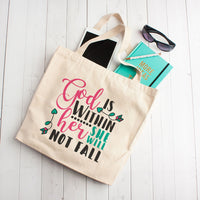 God Is With Her She Will Not Fall - Tote Bag