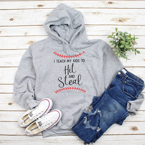 Baseball - I Teach My Kids To Hit And Steal - Hoodie