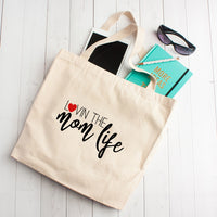 Lovin The Mom Life - Tote Bag