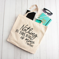 Nothing In This Bag Is Mine - Tote Bag