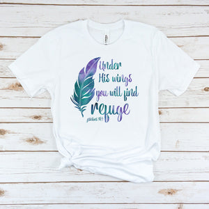Watercolor - Under His Wings You Will Find Refuge - T-shirt
