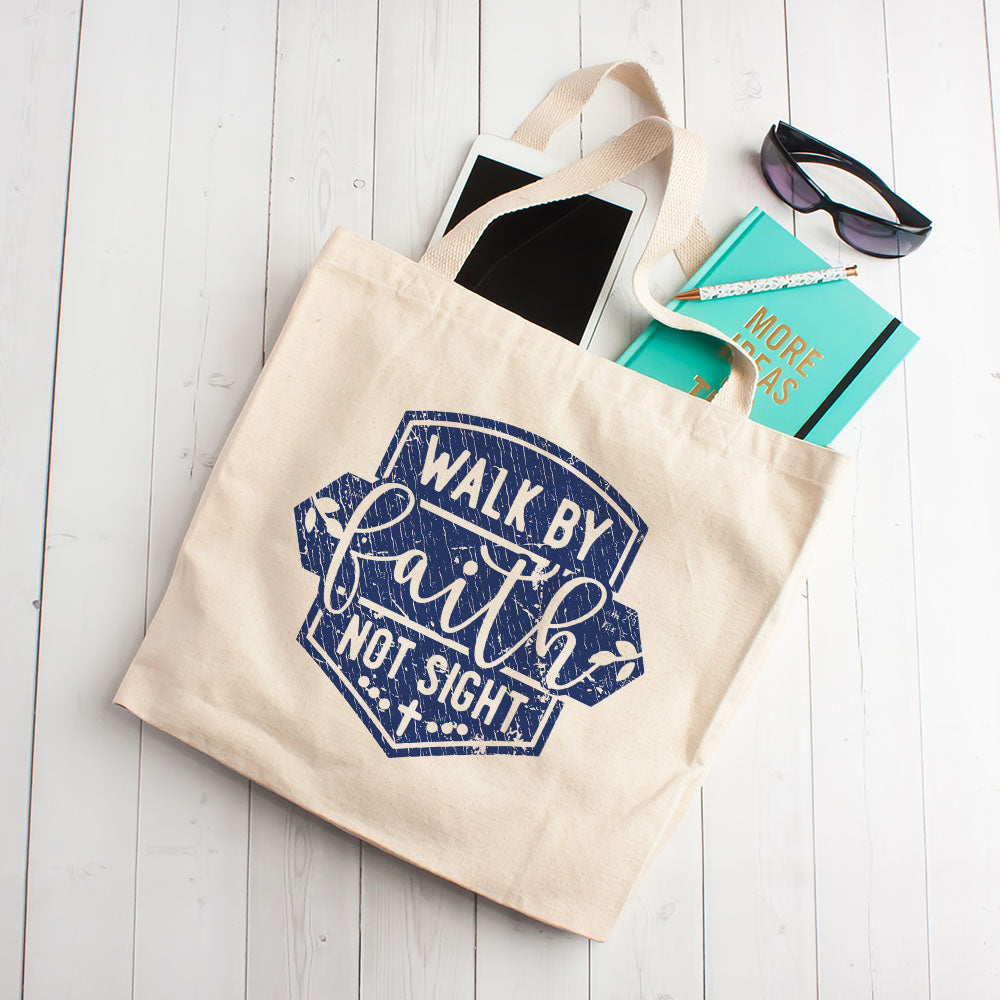 Walk By Faith Not By Sight - Tote Bag