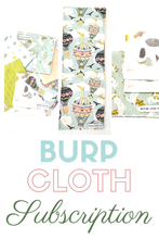 Load image into Gallery viewer, Burp Cloth Subscription