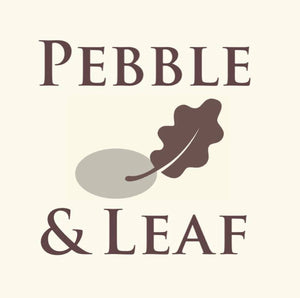 A Warm Welcome to Our First Pebble & Leaf Home Blog!