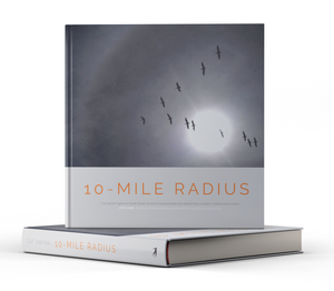 10-Mile Radius: Reframing Life on the Path Through Cancer [Signed]