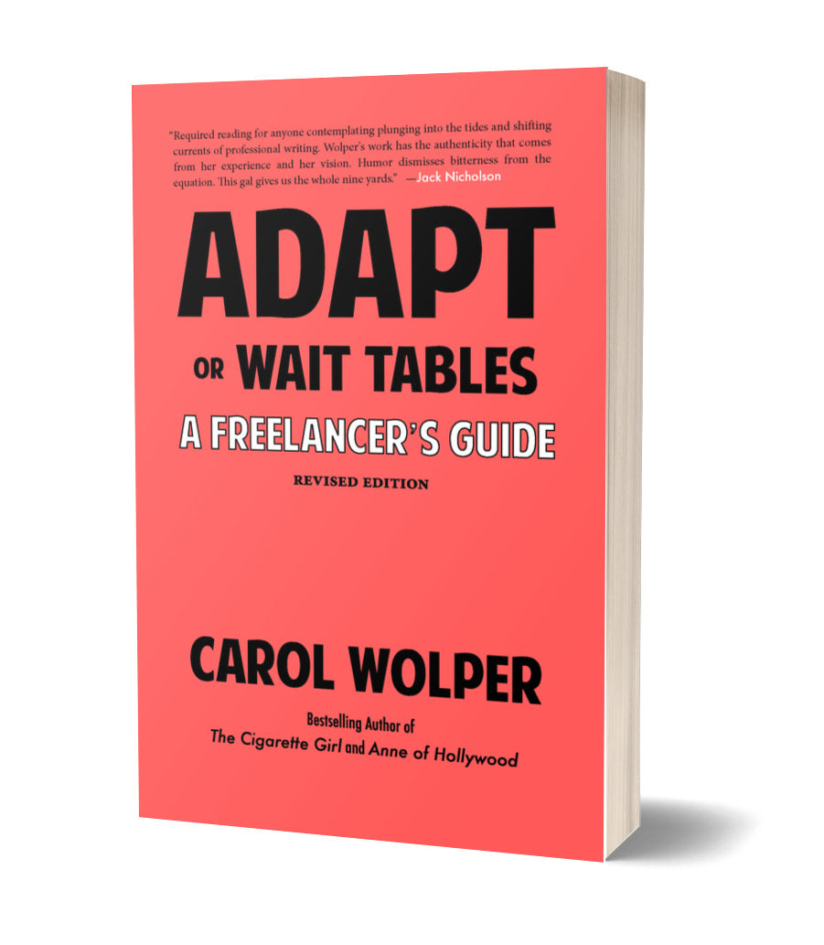 Adapt or Wait Tables: A Freelancer's Guide (REVISED EDITION)