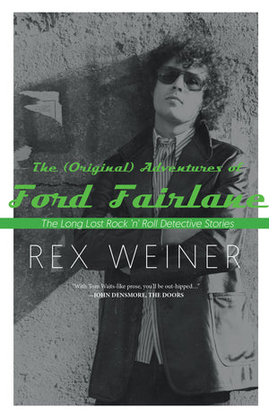 The (Original) Adventures of Ford Fairlane