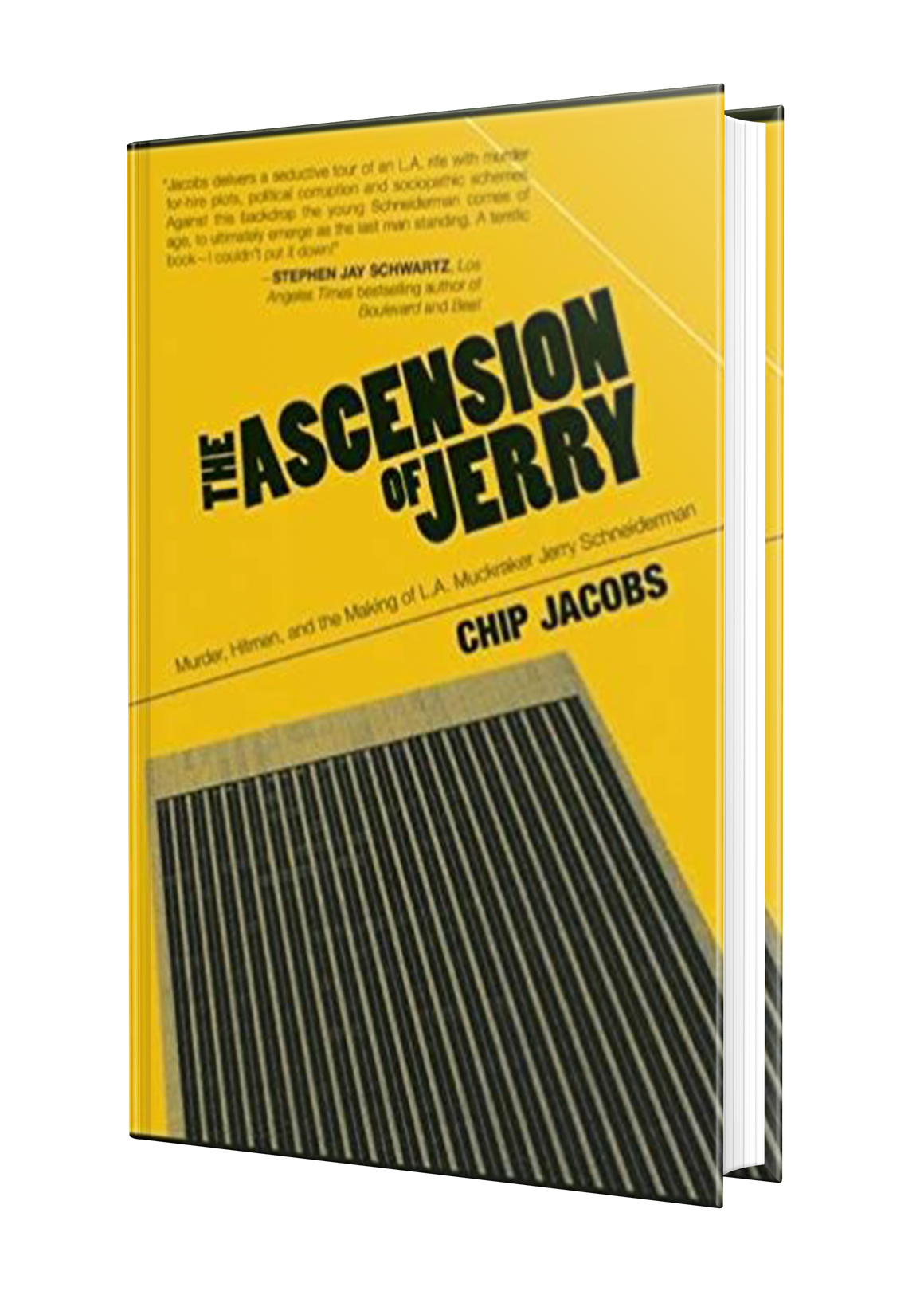 The Ascension of Jerry: Business Lies, Hitmen, and the Making of an L.A. Muckraker