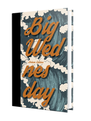 Big Wednesday (DELUXE ANNIVERSARY EDITION)