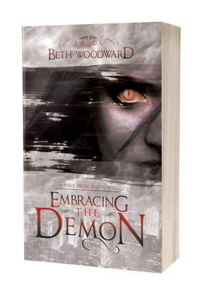 Embracing The Demon: A Dale Highland Novel (Dale Highland)