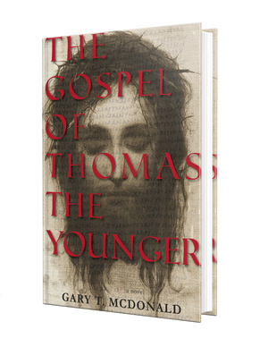 The Gospel of Thomas (The Younger): Gospel as Novel, Novel as Gospel
