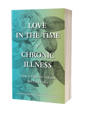 Love in the Time of Chronic Illness: How to Fight the Sickness—Not Each Other
