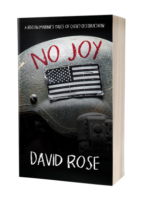 No Joy: A Recon Marine's Tales of (Self) Destruction