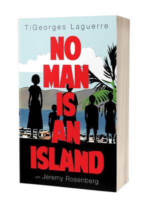 No Man Is An Island: A Memoir of Family and Haïtian Cuisine