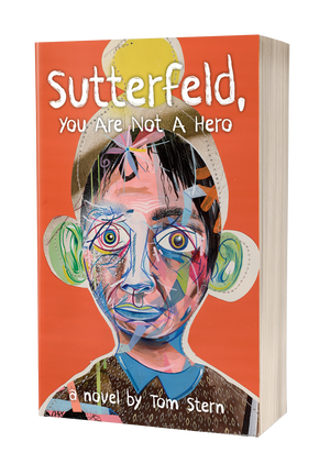 Sutterfeld, You Are Not a Hero