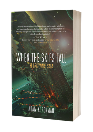When The Skies Fall: The Gray Wars Book Two