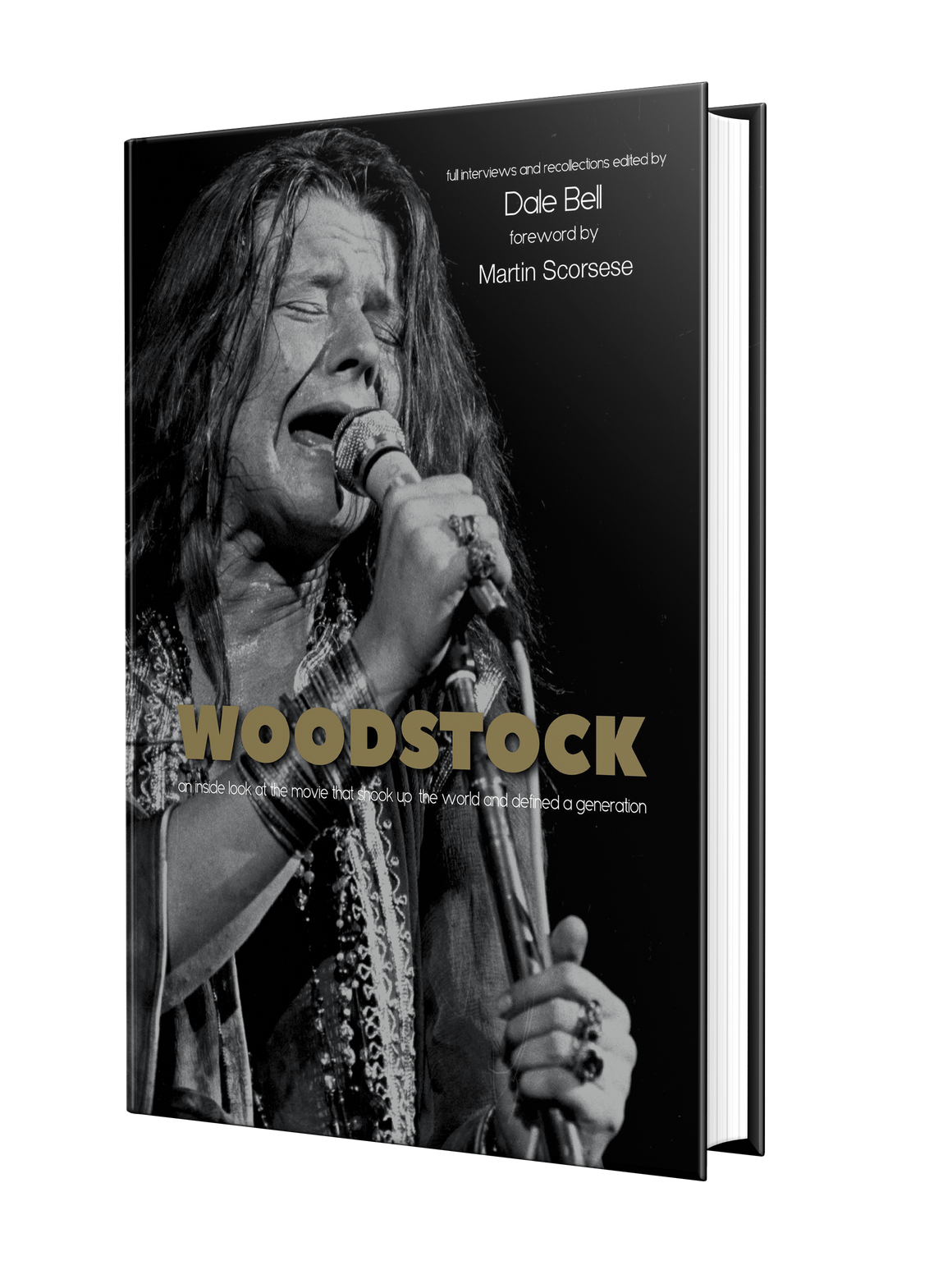Woodstock: Interviews and Recollections