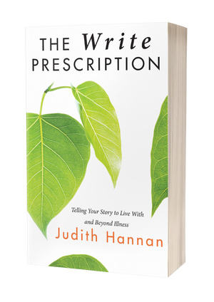 The Write Prescription: Telling Your Story to Life With and Beyond Illness