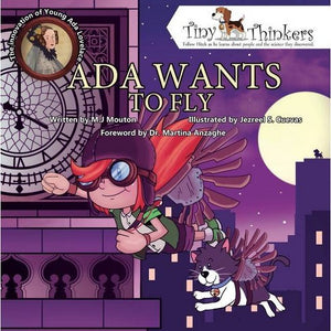 Ada Wants to Fly: The Innovation of a Young Ada Lovelace (Tiny Thinkers Series)