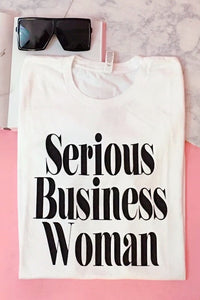 Serious Business Women Tee - FINAL SALE
