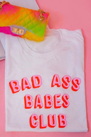 Bad Ass Babes Club Tee