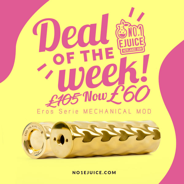 Deal of the Week - Eros Serie Mech Mod £60 | New Jammy Dodger | Wick Liquor New Arrival | Added New Value Pack Deals | Nudge RDA Unboxing