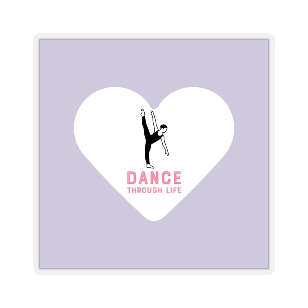 Dance Through Life Sticker