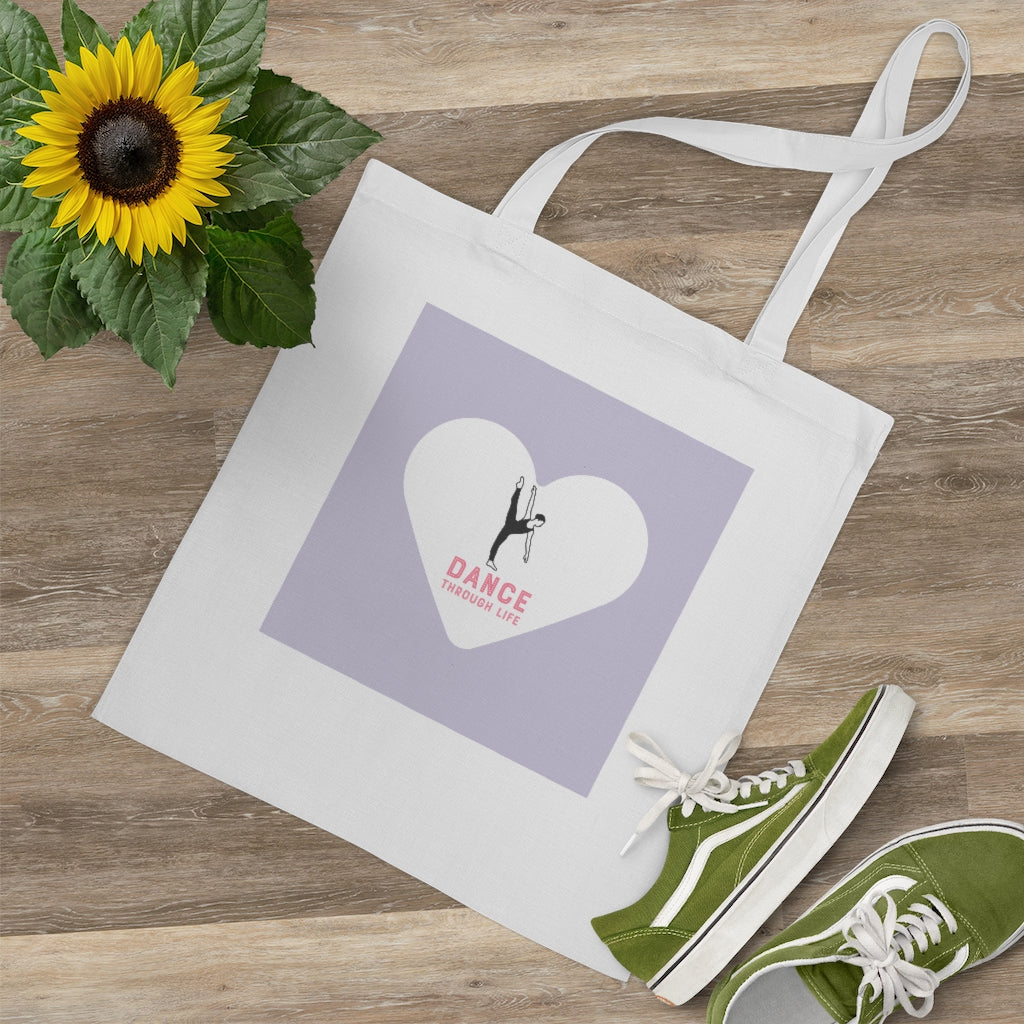 Dance Through Life Tote Bag