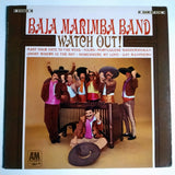 "Baja Marimba Band ‎– Watch Out! 12"" LP Vinyl Record SP 4118"