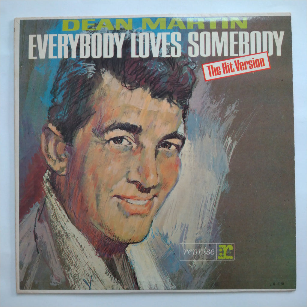 "Dean Martin ‎– Everybody Loves Somebody - The Hit Version Vinyl Record LP 12"" R-6130"