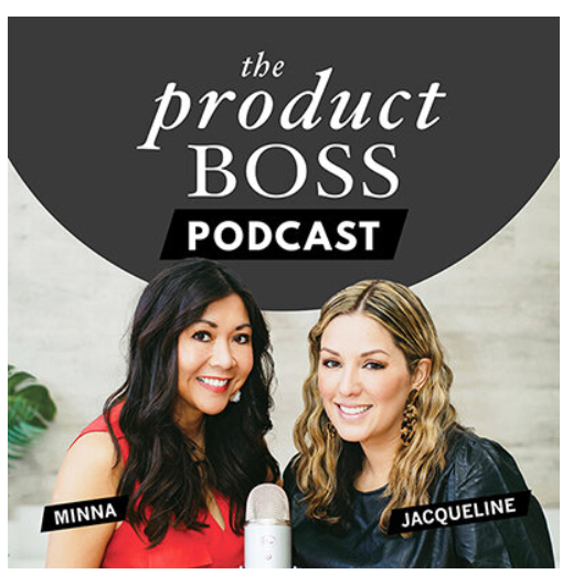 featured in The Product Boss Podcast Female Founder Series